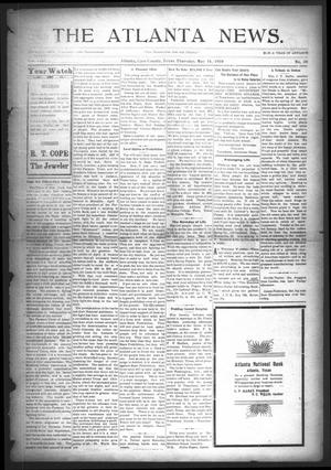 Primary view of object titled 'The Atlanta News. (Atlanta, Tex.), Vol. 8, No. 39, Ed. 1 Thursday, May 14, 1908'.