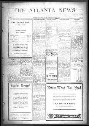 Primary view of object titled 'The Atlanta News. (Atlanta, Tex.), Vol. 8, No. 42, Ed. 1 Thursday, June 4, 1908'.