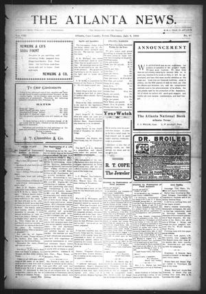 Primary view of object titled 'The Atlanta News. (Atlanta, Tex.), Vol. 8, No. 47, Ed. 1 Thursday, July 9, 1908'.