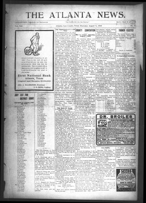 Primary view of object titled 'The Atlanta News. (Atlanta, Tex.), Vol. 8, No. 51, Ed. 1 Thursday, August 6, 1908'.