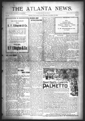 Primary view of object titled 'The Atlanta News. (Atlanta, Tex.), Vol. 9, No. 14, Ed. 1 Thursday, November 19, 1908'.