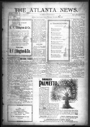 Primary view of object titled 'The Atlanta News. (Atlanta, Tex.), Vol. 9, No. 15, Ed. 1 Thursday, November 26, 1908'.