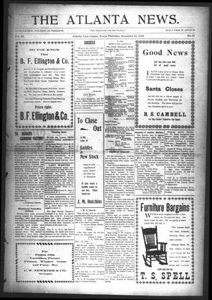 Primary view of object titled 'The Atlanta News. (Atlanta, Tex.), Vol. 9, No. 17, Ed. 1 Thursday, December 10, 1908'.