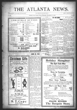 Primary view of object titled 'The Atlanta News. (Atlanta, Tex.), Vol. 9, No. 18, Ed. 1 Thursday, December 17, 1908'.
