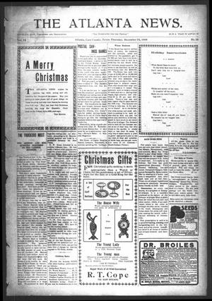 Primary view of object titled 'The Atlanta News. (Atlanta, Tex.), Vol. 9, No. 19, Ed. 1 Thursday, December 24, 1908'.