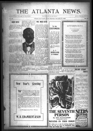 Primary view of object titled 'The Atlanta News. (Atlanta, Tex.), Vol. 9, No. 20, Ed. 1 Thursday, December 31, 1908'.