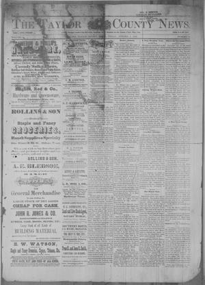 Primary view of object titled 'The Taylor County News. (Abilene, Tex.), Vol. 2, No. 30, Ed. 1 Friday, October 8, 1886'.