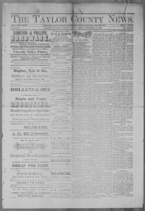 Primary view of object titled 'The Taylor County News. (Abilene, Tex.), Vol. 2, No. 35, Ed. 1 Friday, November 12, 1886'.