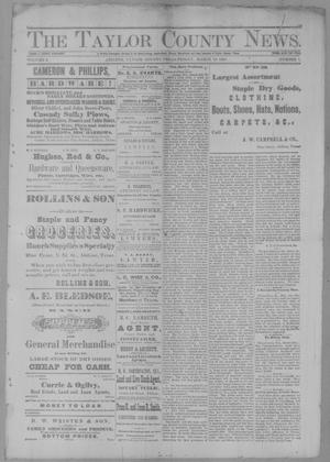 Primary view of object titled 'The Taylor County News. (Abilene, Tex.), Vol. 3, No. 1, Ed. 1 Friday, March 18, 1887'.