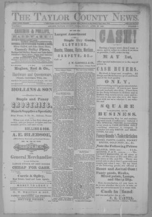 Primary view of object titled 'The Taylor County News. (Abilene, Tex.), Vol. 3, No. 7, Ed. 1 Friday, April 29, 1887'.