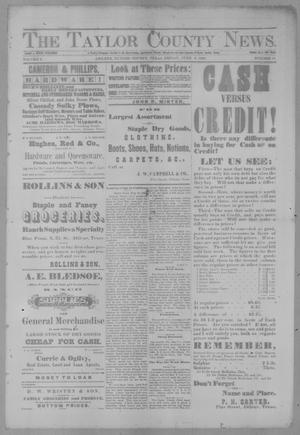 Primary view of object titled 'The Taylor County News. (Abilene, Tex.), Vol. 3, No. 12, Ed. 1 Friday, June 3, 1887'.