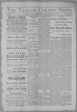 Primary view of object titled 'The Taylor County News. (Abilene, Tex.), Vol. 3, No. 20, Ed. 1 Friday, July 29, 1887'.
