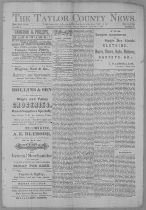 Primary view of object titled 'The Taylor County News. (Abilene, Tex.), Vol. 3, No. 21, Ed. 1 Friday, August 5, 1887'.