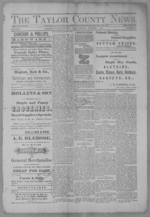 Primary view of object titled 'The Taylor County News. (Abilene, Tex.), Vol. 3, No. 30, Ed. 1 Friday, October 7, 1887'.