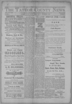 Primary view of object titled 'The Taylor County News. (Abilene, Tex.), Vol. 3, No. 34, Ed. 1 Friday, November 4, 1887'.