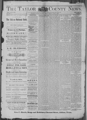 Primary view of object titled 'The Taylor County News. (Abilene, Tex.), Vol. 4, No. 12, Ed. 1 Friday, June 1, 1888'.