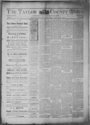 Primary view of The Taylor County News. (Abilene, Tex.), Vol. 4, No. 24, Ed. 1 Friday, August 24, 1888
