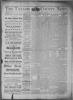 Primary view of object titled 'The Taylor County News. (Abilene, Tex.), Vol. 4, No. 34, Ed. 1 Friday, November 2, 1888'.