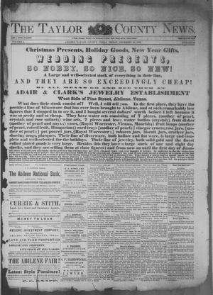 Primary view of object titled 'The Taylor County News. (Abilene, Tex.), Vol. 4, No. 42, Ed. 1 Friday, December 28, 1888'.