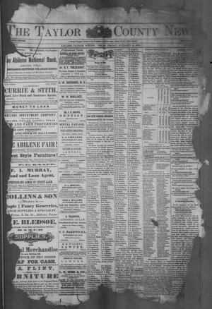 Primary view of object titled 'The Taylor County News. (Abilene, Tex.), Vol. 4, No. 43, Ed. 1 Friday, January 4, 1889'.