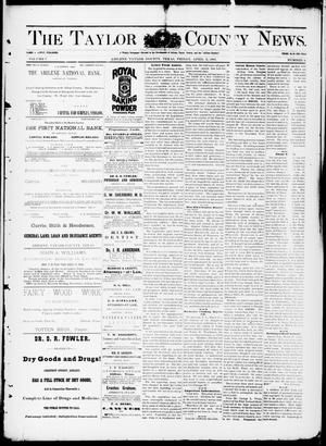 Primary view of object titled 'The Taylor County News. (Abilene, Tex.), Vol. 7, No. 6, Ed. 1 Friday, April 3, 1891'.