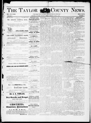 Primary view of object titled 'The Taylor County News. (Abilene, Tex.), Vol. 7, No. 15, Ed. 1 Friday, June 5, 1891'.