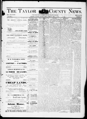 Primary view of object titled 'The Taylor County News. (Abilene, Tex.), Vol. 7, No. 29, Ed. 1 Friday, September 11, 1891'.
