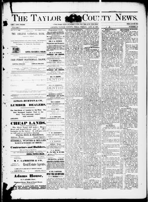 Primary view of object titled 'The Taylor County News. (Abilene, Tex.), Vol. 7, No. 26, Ed. 1 Friday, August 21, 1891'.
