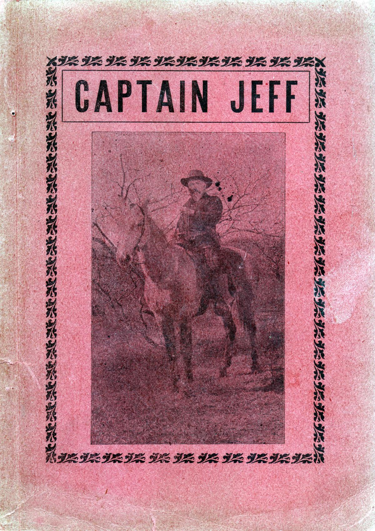 Captain Jeff; or, frontier life in Texas with the Texas Rangers                                                                                                      1