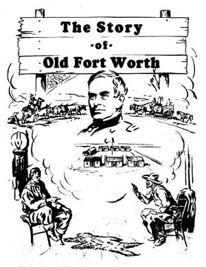 The story of old Fort Worth