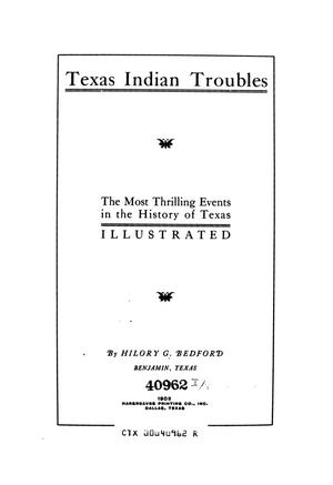 Primary view of object titled 'Texas Indian troubles. The most thrilling events in the history of Texas illustrated'.