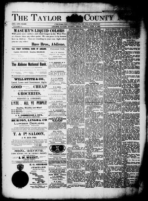 Primary view of object titled 'The Taylor County News. (Abilene, Tex.), Vol. 11, No. 17, Ed. 1 Friday, June 14, 1895'.