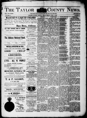 Primary view of object titled 'The Taylor County News. (Abilene, Tex.), Vol. 11, No. 18, Ed. 1 Friday, June 21, 1895'.