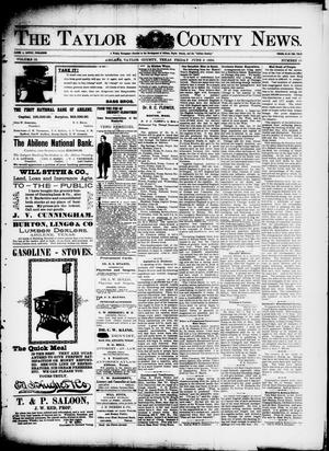 Primary view of object titled 'The Taylor County News. (Abilene, Tex.), Vol. 12, No. 16, Ed. 1 Friday, June 5, 1896'.