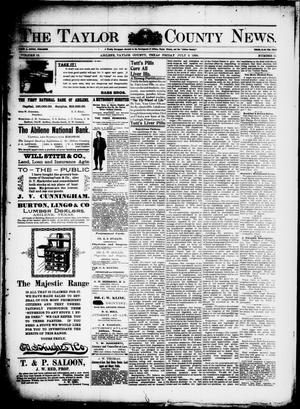 Primary view of object titled 'The Taylor County News. (Abilene, Tex.), Vol. 12, No. 21, Ed. 1 Friday, July 3, 1896'.