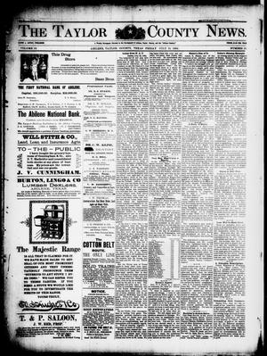 Primary view of The Taylor County News. (Abilene, Tex.), Vol. 12, No. 25, Ed. 1 Friday, July 31, 1896