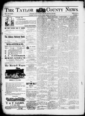 Primary view of object titled 'The Taylor County News. (Abilene, Tex.), Vol. 12, No. 38, Ed. 1 Friday, October 30, 1896'.