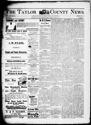 Primary view of object titled 'The Taylor County News. (Abilene, Tex.), Vol. 13, No. 1, Ed. 1 Friday, February 12, 1897'.