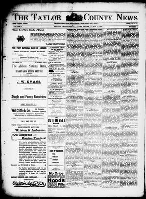 Primary view of object titled 'The Taylor County News. (Abilene, Tex.), Vol. 13, No. 5, Ed. 1 Friday, March 12, 1897'.