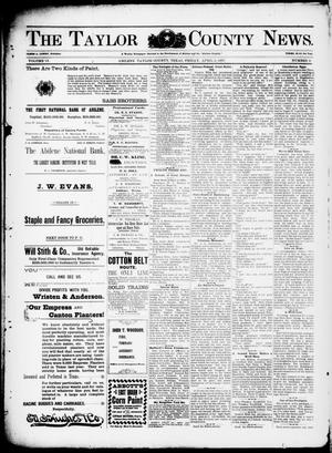 Primary view of object titled 'The Taylor County News. (Abilene, Tex.), Vol. 13, No. 8, Ed. 1 Friday, April 2, 1897'.