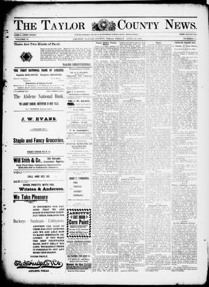 Primary view of object titled 'The Taylor County News. (Abilene, Tex.), Vol. 13, No. 11, Ed. 1 Friday, April 23, 1897'.