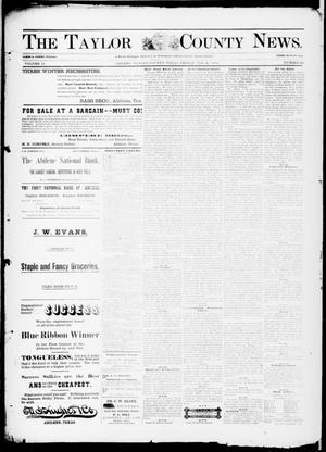 Primary view of object titled 'The Taylor County News. (Abilene, Tex.), Vol. 13, No. 52, Ed. 1 Friday, February 4, 1898'.