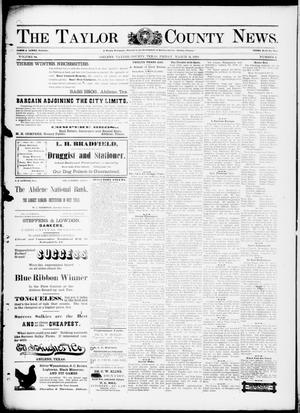 Primary view of object titled 'The Taylor County News. (Abilene, Tex.), Vol. 14, No. 5, Ed. 1 Friday, March 11, 1898'.