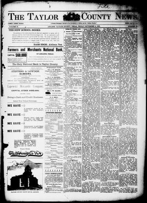 Primary view of object titled 'The Taylor County News. (Abilene, Tex.), Vol. 14, No. 30, Ed. 1 Friday, September 2, 1898'.
