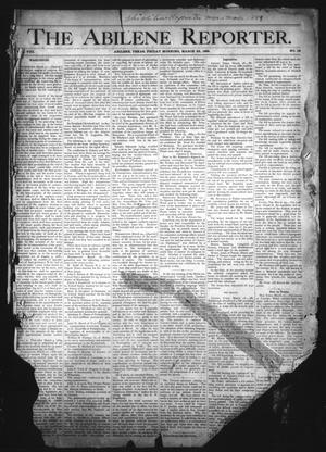 Primary view of object titled 'The Abilene Reporter. (Abilene, Tex.), Vol. 8, No. 12, Ed. 1 Friday, March 22, 1889'.