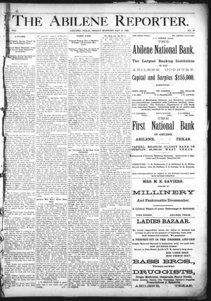 Primary view of object titled 'The Abilene Reporter. (Abilene, Tex.), Vol. 8, No. 19, Ed. 1 Friday, May 10, 1889'.