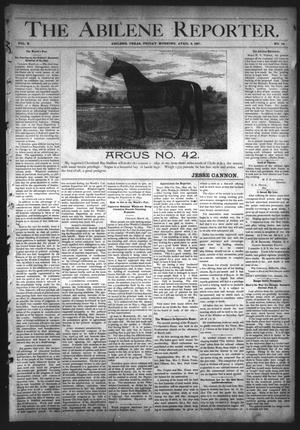 Primary view of object titled 'The Abilene Reporter. (Abilene, Tex.), Vol. 10, No. 14, Ed. 1 Friday, April 3, 1891'.