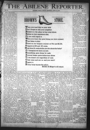 Primary view of object titled 'The Abilene Reporter. (Abilene, Tex.), Vol. 10, No. 17, Ed. 1 Friday, April 24, 1891'.