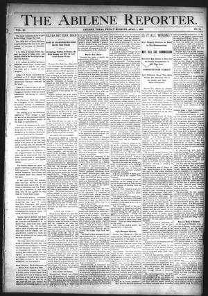 Primary view of object titled 'The Abilene Reporter. (Abilene, Tex.), Vol. 11, No. 14, Ed. 1 Friday, April 1, 1892'.