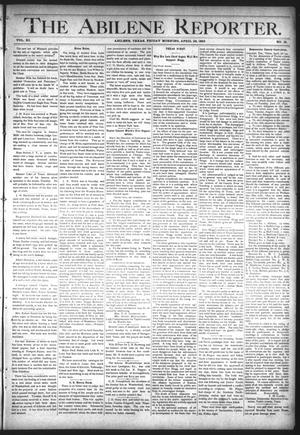 Primary view of object titled 'The Abilene Reporter. (Abilene, Tex.), Vol. 11, No. 18, Ed. 1 Friday, April 29, 1892'.